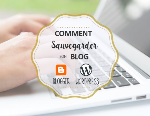 comment-sauvegarder-son-blog-blogger-wordpress